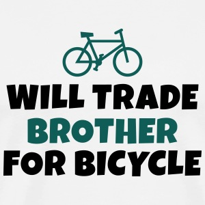 Will trade brother for bicycle negociará a hermano para la bicicleta Sudaderas - Camiseta premium hombre