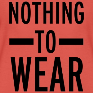 Nothing To Wear Tops - Vrouwen Premium T-shirt