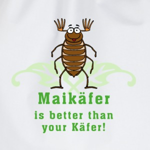Maikäfer is better than your Käfer_05201503 T-Shirts - Turnbeutel