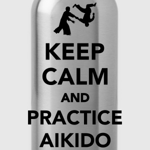 Keep calm and practice Aikido T-Shirts - Trinkflasche