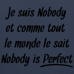Nobody is perfect Tee shirts - Débardeur Premium Homme