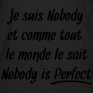 Nobody is perfect Sweat-shirts - T-shirt manches longues Premium Homme