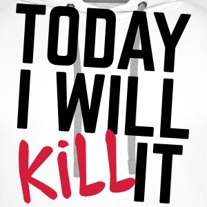 Today I Will Kill It  Aprons - Men's Premium Hoodie