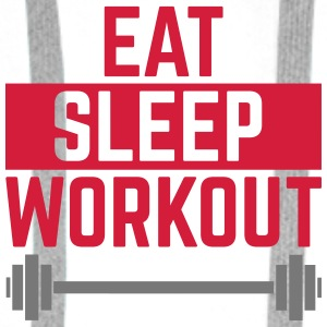 Eat Sleep Workout  Przypinki - Bluza męska Premium z kapturem