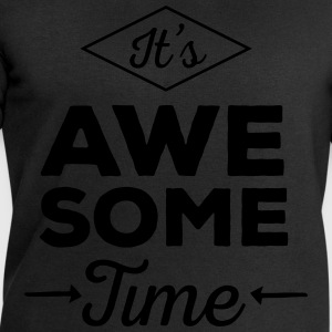 It's Awesome Time Camisetas - Sudadera hombre de Stanley & Stella