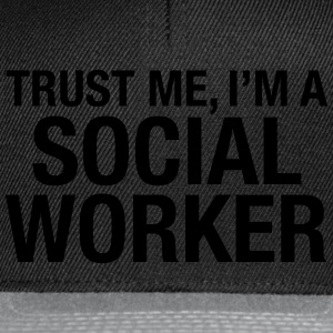 Trust Me I'm A Social Worker T-shirts - Snapbackkeps