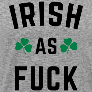Irish As F*ck Tank Tops - Men's Premium T-Shirt
