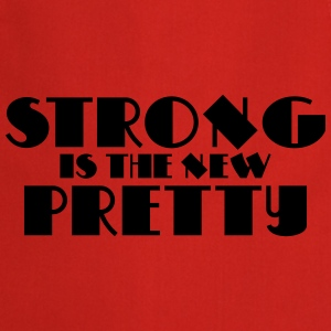Strong is the new pretty Langarmshirts - Kochschürze