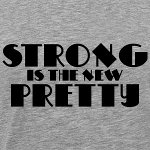 Strong is the new pretty Sudaderas - Camiseta premium hombre