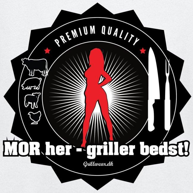 Mor her - Griller bedst!