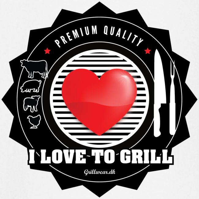 I LOVE TO GRILL