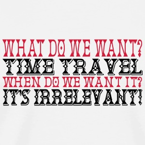 We Want Time Travel 2C Tassen & Zubehör - Männer Premium T-Shirt