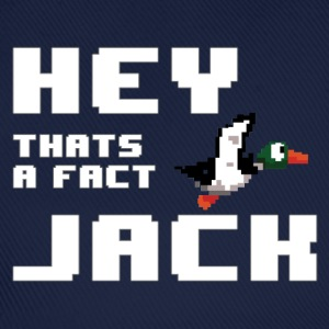 Hey thats a fact jack BLUE (Duck Dynasty) - Baseball Cap