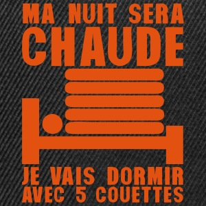 tday2015 nuit chaude dormir 5 couettes Sweat-shirts - Casquette snapback