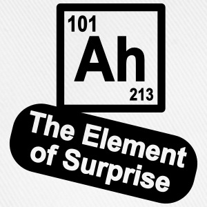 Ah - The Element of Surprise T-Shirts - Baseballkappe