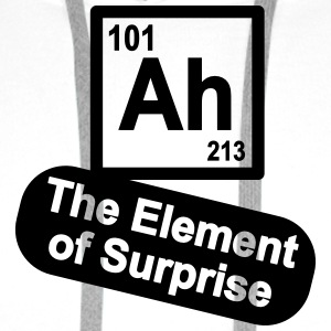 Ah - The Element of Surprise T-Shirts - Men's Premium Hoodie