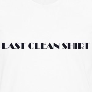Last Clean Shirt WHITE - Men's Premium Longsleeve Shirt