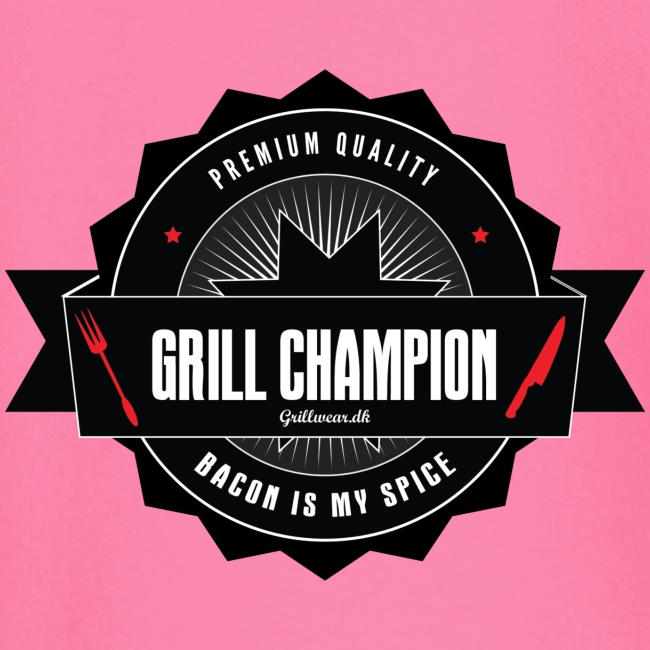 Grill champion - bacon is my spice