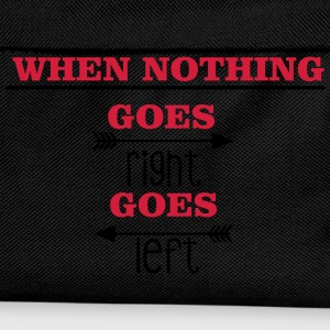 When nothing goes right, goes left Tops - Rugzak voor kinderen
