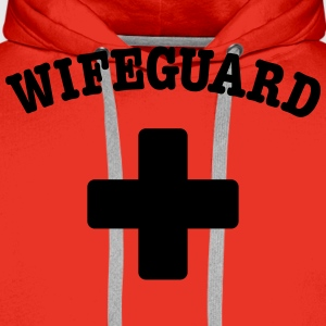 wife guard T-Shirts - Männer Premium Hoodie