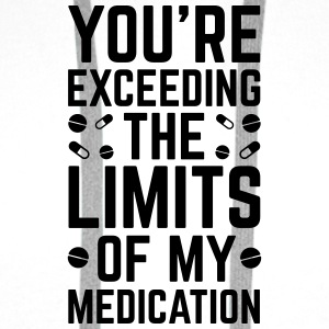 The Limits Of My Medication  Sous-vêtements - Sweat-shirt à capuche Premium pour hommes