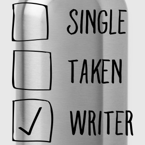 Single, Taken, Writer Koszulki - Bidon