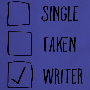Single, Taken, Writer Koszulki - Fartuch kuchenny