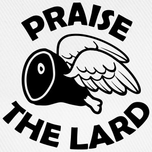Praise the Lard T-Shirts - Baseball Cap