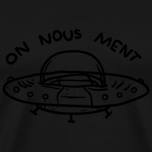 On nous ment  Sweat-shirts - T-shirt Premium Homme