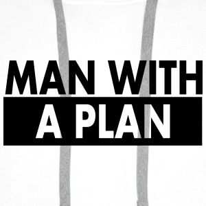 Man with a plan - Men's Premium Hoodie
