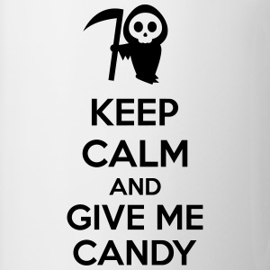 Keep Calm And Give Me Candy Övrigt - Mugg