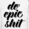 Do Epic Shit  - Men's Football Jersey