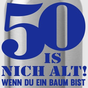 50 IS NICH ALT! T-Shirts - Trinkflasche