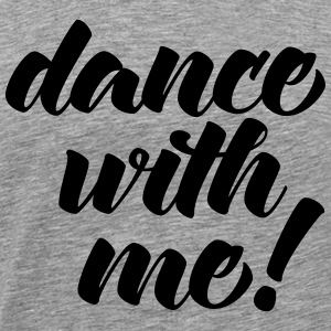 Dance With Me Sports wear - Men's Premium T-Shirt