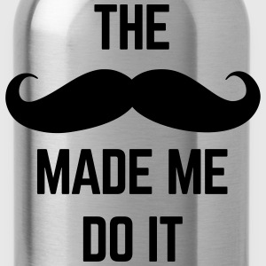 Mustache Made Me Do It  Polo Shirts - Water Bottle
