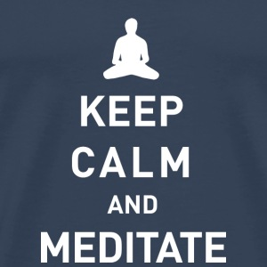 Keep calm and meditate - Männer Premium T-Shirt
