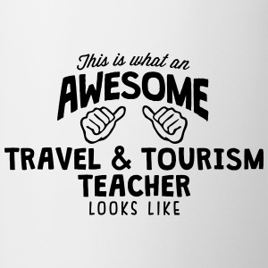 awesome travel  tourism teacher looks li - Mug