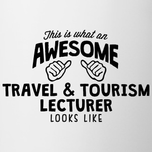 awesome travel  tourism lecturer looks l - Mug