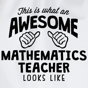 awesome mathematics teacher looks like - Drawstring Bag