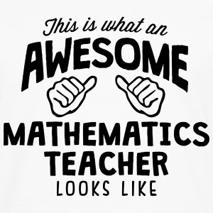 awesome mathematics teacher looks like - Men's Premium Longsleeve Shirt
