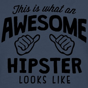awesome hipster looks like - Men's Premium Longsleeve Shirt