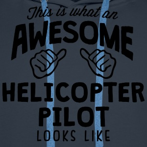 awesome helicopter pilot looks like - Men's Premium Hoodie