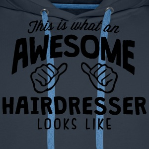 awesome hairdresser looks like - Men's Premium Hoodie