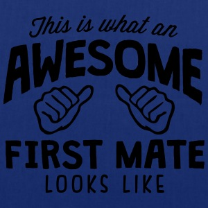 awesome first mate looks like - Tote Bag