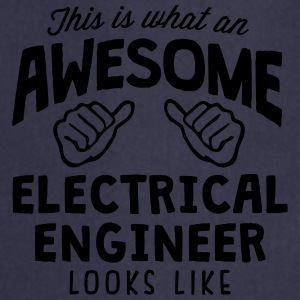awesome electrical engineer looks like - Cooking Apron