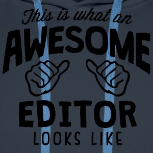 awesome editor looks like - Men's Premium Hoodie