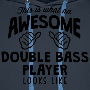 awesome double bass player looks like - Men's Premium Hoodie