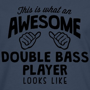 awesome double bass player looks like - Men's Premium Longsleeve Shirt