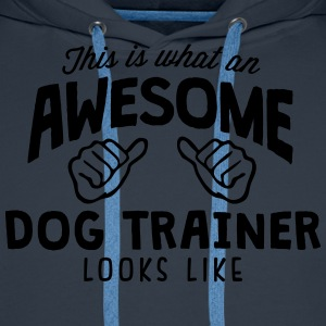 awesome dog trainer looks like - Men's Premium Hoodie