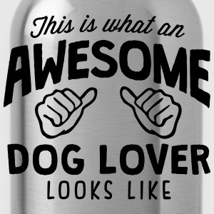 awesome dog lover looks like - Water Bottle